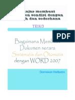 TRIKO_01-Membuat Dokumen Secara Sistematis Dan Otomatis