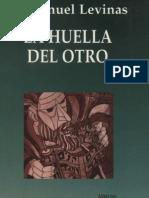 Emanuel Levinas La Huella Del Otro