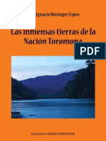 Las inmensas tierras de la Nación Toromona. (La Selva de Irimo, finales de la colonizacion española)