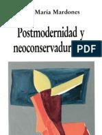 , Jose Maria Mardones - Postmodernidad y Neoconservadurismo.pdf