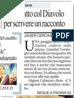 Javier Cercas. Il Mio Patto Col Diavolo Per Scrivere Un Racconto - La Repubblica 09.03.2013