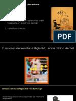 Módulo 2. Funciones del auxiliar de enfermería y del higienista en la clínica dental. La historia clínica.