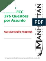 Dir. Administrativo Exercs. FCC - 376 questões divididas por assunto