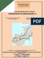 Evaluación Económica de la Y Vasca. TRANSPORTE DE MERCANCIAS VI (Es) Economic Evaluation of the Basque High-Speed. FREIGHT TRANSPORT VI (Es) Euskal Yren ekonomi ebaluazioa. MERKANTZIEN GARRAIOA VI (Es)