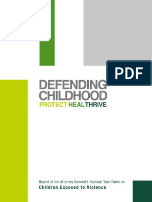 Defending Childhood: Children Exposed to Violence DOJ