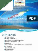 Rainbow Storage Technology