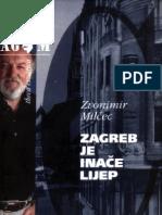 Zvonimir Milčec - Zagreb je inače Lijep novo