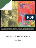 Sbarra Jose - Marc, La Sucia Rata