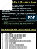 The Warning & the Evil One World Group