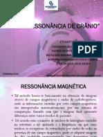ANGIORESSONÂNCIA DE CRÂNIO SLIDES