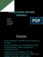 Componentes Del Acto Didactico