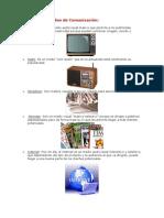 Tipos de Medios de Comunicación
