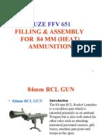 Fuze FFV 651 Filling & Assy. 84 Mm HEAT