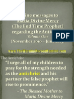 Divine Messages to Maria Divine Mercy regarding the Antichrist - Volume One (November 2010 - June 2013)