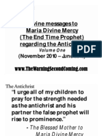 Divine Messages to Maria Divine Mercy regarding the Antichrist - Volume One (November 2010 - June 2013) (PRINT VERSION)