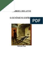 Gabriel Delanne - O Fenômeno Espírita