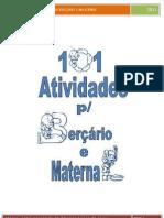 APOSTILA 101 ATIVIDADES PARA BERA‡A-RIO E MAT ERNAL
