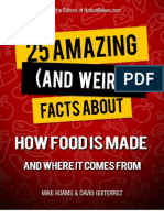 25 Amazing and Weird Facts About Food