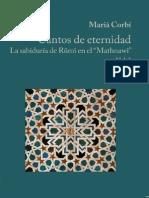 Cantos de Eternidad La Sabiduria de Rumi en El Mathnawi Vol I