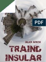 Alex Amoq - Traind Insular