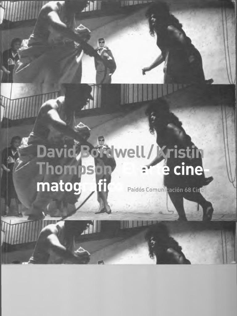 El arte cinematográfico - Bordwell y Thompson d70863253a342