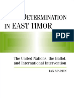 Self Determination in East Timor the United Nations the Ballot and International Intervention International Peace Academy Occasional Paper Series