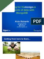 Scaling for Humongous amounts of data with MongoDB