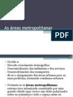4 As áreas metropolitanas