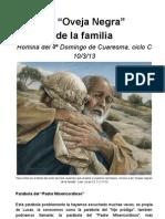 """La """"Oveja Negra"""" de la familia"""