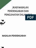 IMPLIKASI MASALAH PENDENGARAN DAN PENGLIHATAN DALAM P&P