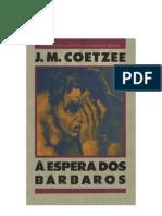 77988466 J M Coetzee a Espera Dos Barbaros