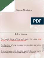 oral mucousmembrane