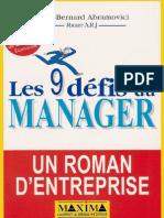 Abramovici Nello-Bernard, Pierre-Yves Gagneret, Pierre Jauffret-Les Neuf defis du manager _ Un roman d'entreprise, 2eme edition (2000).pdf