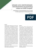 Globalização como reterritorialização - o reescalonamento da governança urbana na União Européia - BRENNER