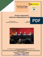 Grupos Cooperativos. REDES DE CONOCIMIENTO EXTERNAS (Es) Co-operative Groups. KNOWLEDGE EXTERNAL NETWORKS (Es) Kooperatiben Taldeak. KANPOKO EZAGUTZA SAREAK (Es)