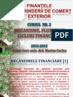 CURSUL NR. 2 - PRINCIPII, MECANISME, FLUXURI ȘI CICLURI FINANCIARE