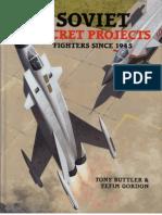 Soviet Secret Projects Fighters Since 1945