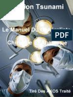 Le Manuel Du Généraliste - Chirurgie Et Anestesie