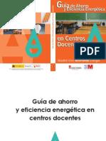 COM_MAD_Guia de Ahorro y Eficiencia Energetica en Centros Docentes (2011)