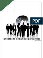 BRINCADEIRAS E DINÂMICAS PARA GRUPOS