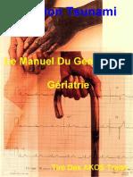 Le Manuel Du Généraliste - Gériatrie