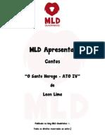 MLD Apresenta - Contos - O Santo Herege - Ato IV