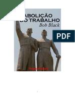 A abolição do trabalho - Bob Black