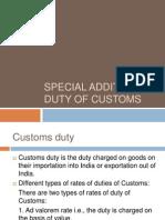 Special additional duty scheme