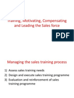 Training, Motivating, Compensating and Leading The sales force