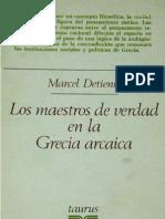 127941319 Los Maestros de Verdad en La Grecia Arcaica Detienne Marcel PDF