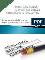 Perkembangan Sukan Individu Prestasi Tinggi Gimnastik Di Malaysia