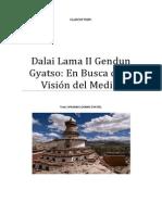 Dalai Lama II Gendun Gyatso En Busca de la Visión del Medio.