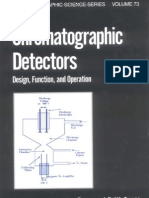 Chromatographic Detectors Design, Function, And Operation - Raymond P