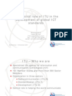 The Central Role of ITU in the Development of Global ICT Standards